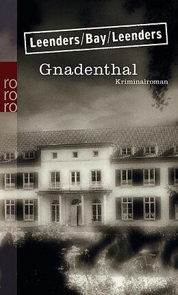 Kartonierter Einband Gnadenthal von Hiltrud Leenders, Michael Bay, Artur Leenders