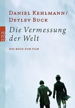 Kartonierter Einband Die Vermessung der Welt von Daniel Kehlmann, Detlev Buck