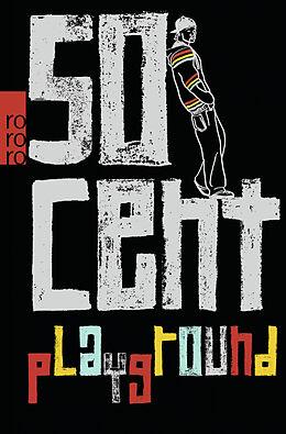 Kartonierter Einband Playground von 50 Cent