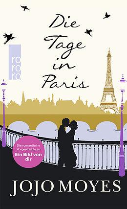 Kartonierter Einband Die Tage in Paris von Jojo Moyes