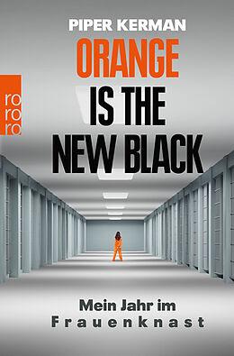 Kartonierter Einband Orange Is the New Black von Piper Kerman
