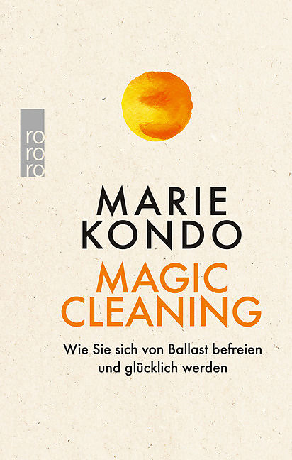 magic cleaning marie kondo buch kaufen. Black Bedroom Furniture Sets. Home Design Ideas