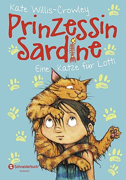 Prinzessin Sardine 01. Eine Katze für Lotti [Versione tedesca]