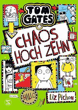 Fester Einband Tom Gates - Chaos hoch zehn von Liz Pichon