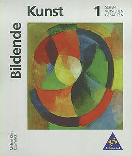 Kartonierter Einband Bildende Kunst 1 von Michael Klant, Josef Walch