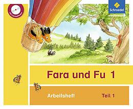 Fara und Fu 1. Arbeitsheft 1 [Version allemande]