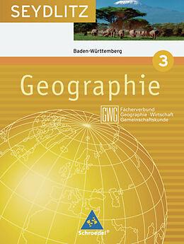 Seydlitz Geographie 3. Schülerband. BW [Versione tedesca]