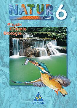 Natur Plus 6. Physik / Chemie / Biolgie. BY