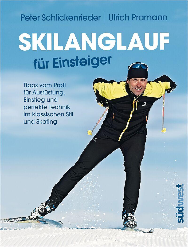 Skilanglauf für Einsteiger [Version allemande]