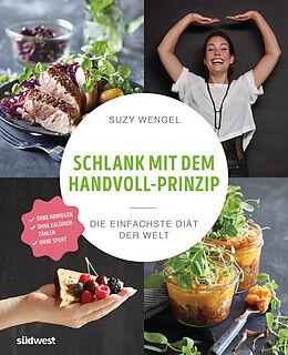 Schlank mit dem Handvoll-Prinzip [Versione tedesca]