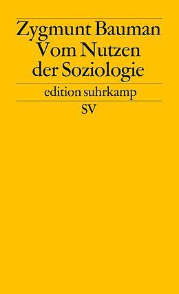 Vom Nutzen der Soziologie [Version allemande]