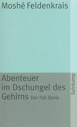 Abenteuer im Dschungel des Gehirns [Version allemande]