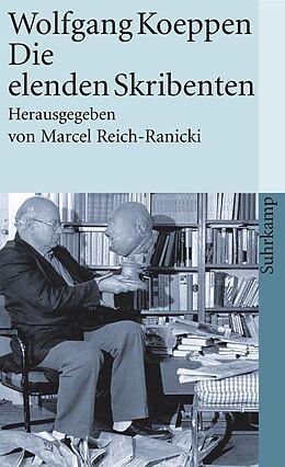Die elenden Skribenten - Wolfgang Koeppen - Buch kaufen | Ex Libris