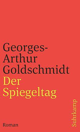 Kartonierter Einband Der Spiegeltag von Georges-Arthur Goldschmidt