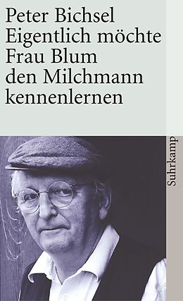 Eigentlich möchte Frau Blum den Milchmann kennenlernen [Version allemande]