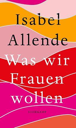 Fester Einband Was wir Frauen wollen von Isabel Allende