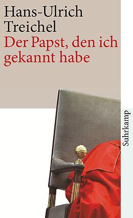 Kartonierter Einband Der Papst, den ich gekannt habe von Hans-Ulrich Treichel
