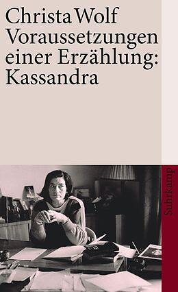 Kartonierter Einband Voraussetzungen einer Erzählung: Kassandra von Christa Wolf