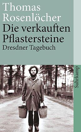 Kartonierter Einband Die verkauften Pflastersteine von Thomas Rosenlöcher