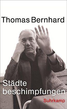 Kartonierter Einband Städtebeschimpfungen von Thomas Bernhard