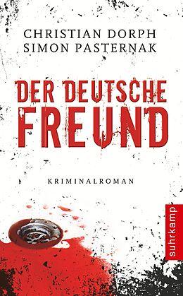 Kartonierter Einband Der deutsche Freund von Christian Dorph, Simon Pasternak