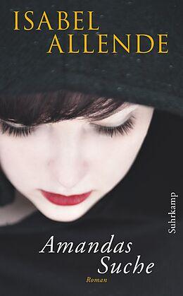 Kartonierter Einband Amandas Suche von Isabel Allende