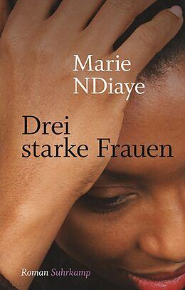 Fester Einband Drei starke Frauen von Marie NDiaye