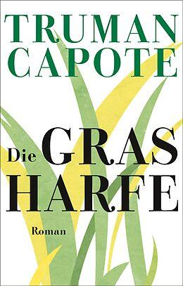 Fester Einband Die Grasharfe von Truman Capote
