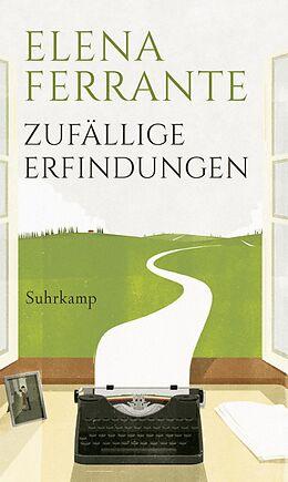 E-Book (epub) Zufällige Erfindungen von Elena Ferrante