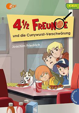 4 1/2 Freunde und die Currywurst-Verschwörung [Version allemande]