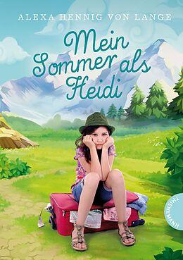 Mein Sommer als Heidi [Version allemande]