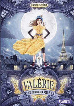 E-Book (epub) Valérie. Die Meisterdiebin von Paris von Andrea Schütze