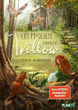 E-Book (epub) Ein Mädchen namens Willow 1: Ein Mädchen namens Willow von Sabine Bohlmann