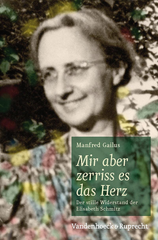 Mir aber zerriss es das Herz - Manfred Gailus - Buch