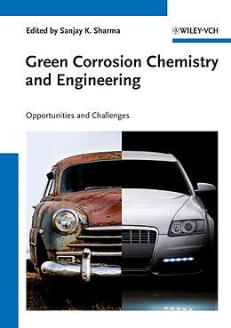 Kartonierter Einband Green Corrosion Chemistry and Engineering von Sanjay K. Sharma, Nabuk Okon Eddy