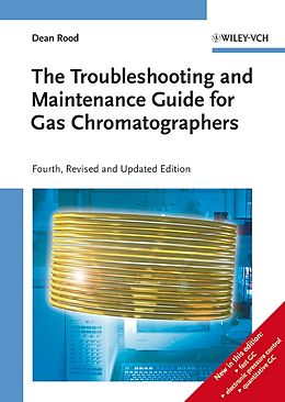 E-Book (pdf) The Troubleshooting and Maintenance Guide for Gas Chromatographers von Dean Rood