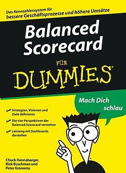 E-Book (epub) Balanced Scorecard für Dummies von Charles Hannabarger, Frederick Buchman, Peter Economy