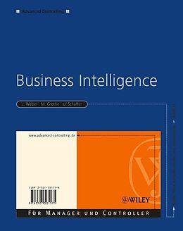 E-Book (epub) Business Intelligence von Jürgen Weber, Martin Grothe, Utz Schäffer