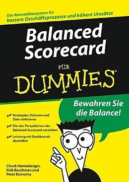 Kartonierter Einband Balanced Scorecard für Dummies von Charles Hannabarger, Frederick Buchman, Peter Economy