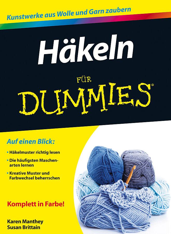 Häkeln für Dummies - Susan Brittain, Karen Manthey - Buch kaufen ...