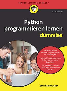Kartonierter Einband Python programmieren lernen für Dummies von John Paul Mueller