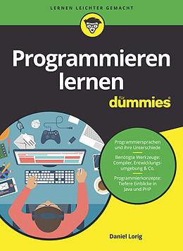 E-Book (epub) Programmieren lernen für Dummies von Daniel Lorig