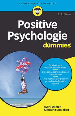 E-Book (epub) Positive Psychologie für Dummies von Averil Leimon, Gladeana McMahon