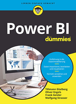 E-Book (epub) Power BI für Dummies von Tillmann Eitelberg, Oliver Engels, Frank Geisler