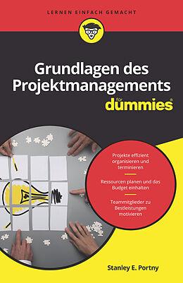 E-Book (epub) Grundlagen des Projektmanagements für Dummies von Stanley E. Portny