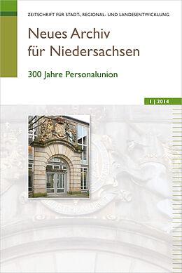 Kartonierter Einband Neues Archiv für Niedersachsen 1.2014 von