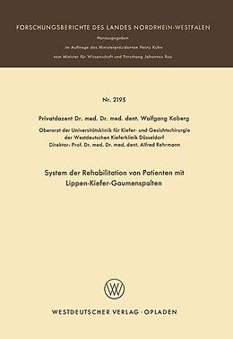 Kartonierter Einband System der Rehabilitation von Patienten mit Lippen-Kiefer-Gaumenspalten von Wolfgang Koberg