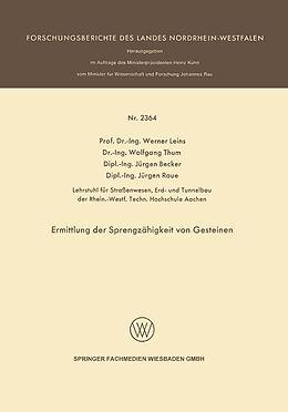 Kartonierter Einband Ermittlung der Sprengzähigkeit von Gesteinen von Werner Leins, Wolfgang Thum, Jürgen Becker