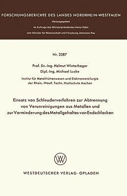 Kartonierter Einband Einsatz von Schleuderverfahren zur Abtrennung von Verunreinigungen aus Metallen und zur Verminderung des Metallgehaltes von Endschlacken von Helmut Winterhager