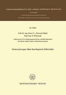 Kartonierter Einband Untersuchungen über bandagierte Zahnräder von Herwart Opitz